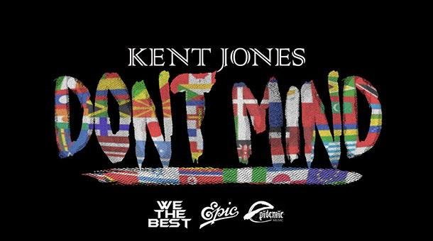 Kent Jones – Dont Mind