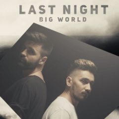Last Night – Big World