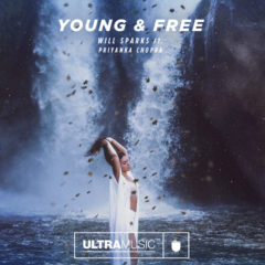 Will Sparks – Young and Free feat. Priyanka Chopra