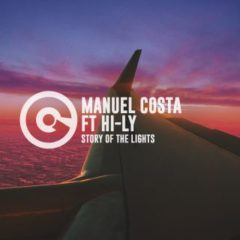 MANUEL COSTA FT HI-LY – Story Of The Lights