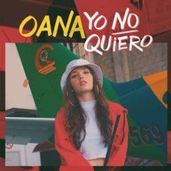 Oana – Yo No Quiero